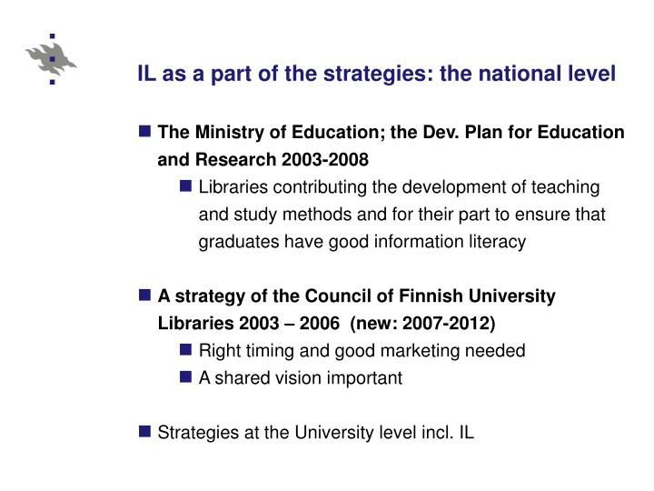 IL as a part of the strategies: the national level