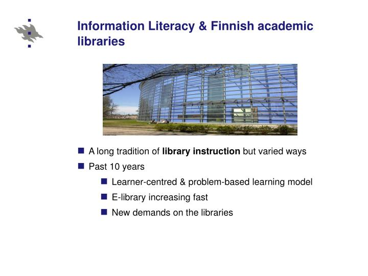 Information Literacy & Finnish academic libraries