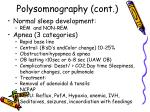 polysomnography cont