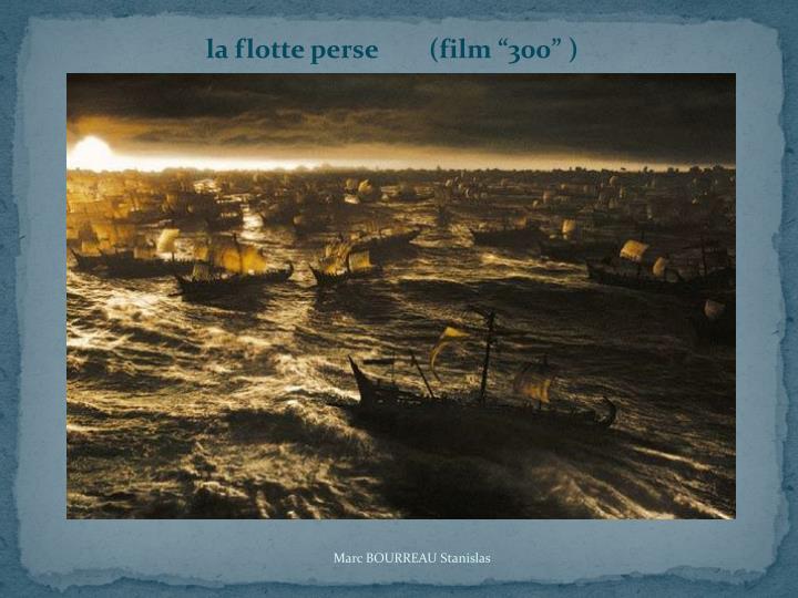 "la flotte perse        (film ""300"" )"