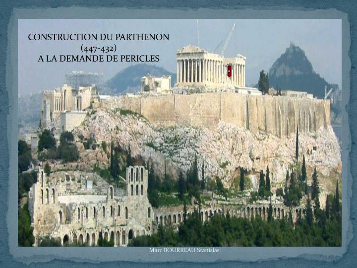 CONSTRUCTION DU PARTHENON