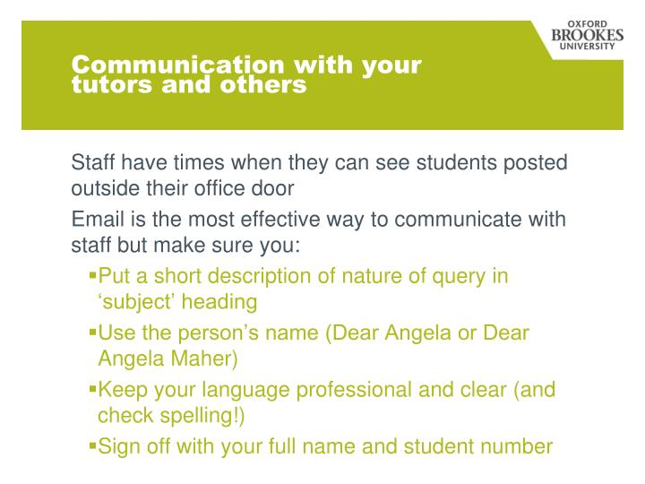 Communication with your tutors and others