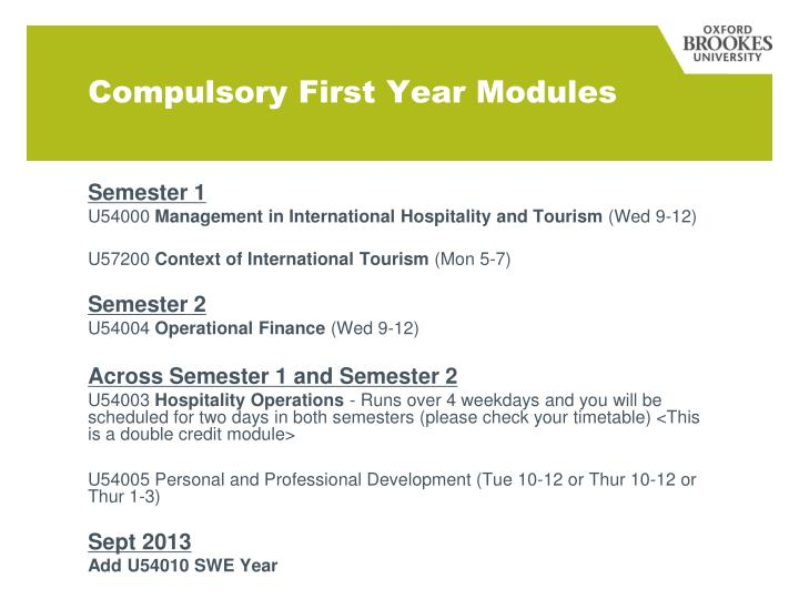 Compulsory First Year Modules