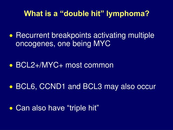 "What is a ""double hit"" lymphoma?"
