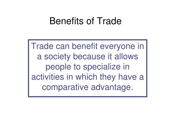 Benefits of Trade