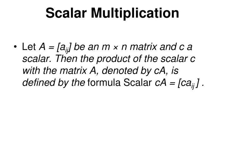 Scalar Multiplication