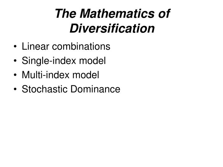 The Mathematics of Diversification