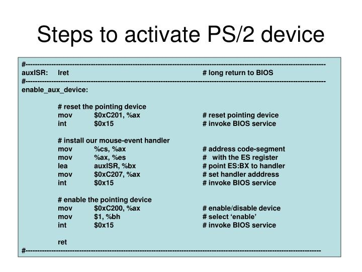 Steps to activate PS/2 device