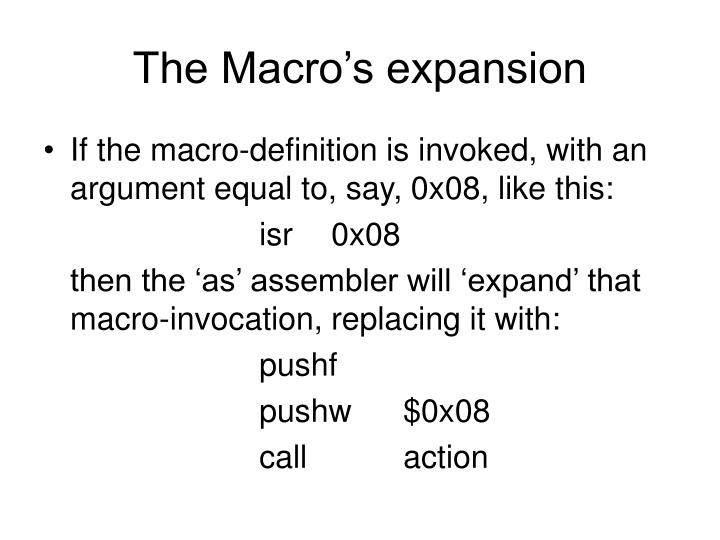 The Macro's expansion