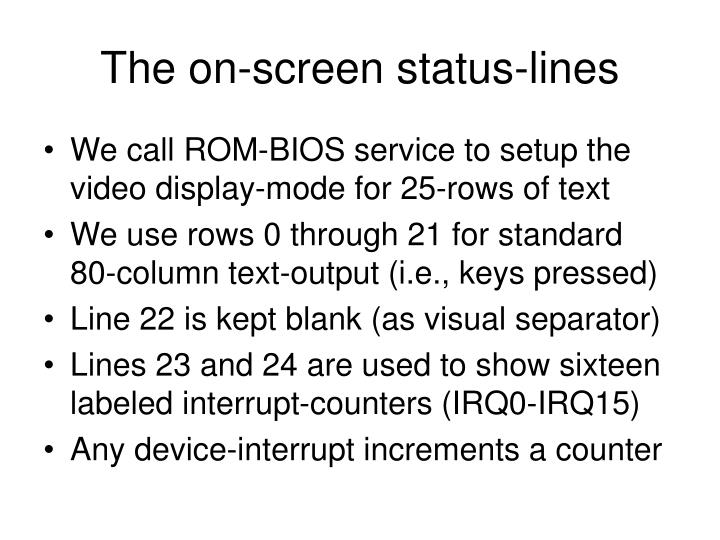 The on-screen status-lines