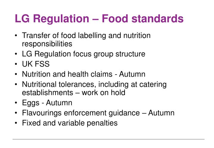 LG Regulation – Food standards