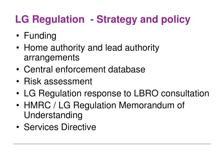 LG Regulation  - Strategy and policy