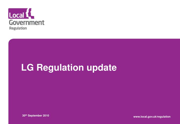 Lg regulation update