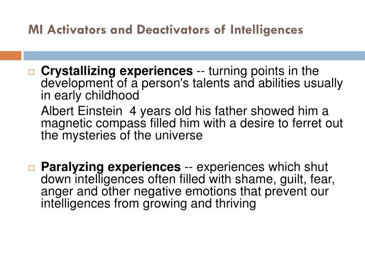 MI Activators and Deactivators of Intelligences