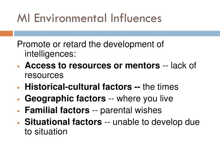 MI Environmental Influences