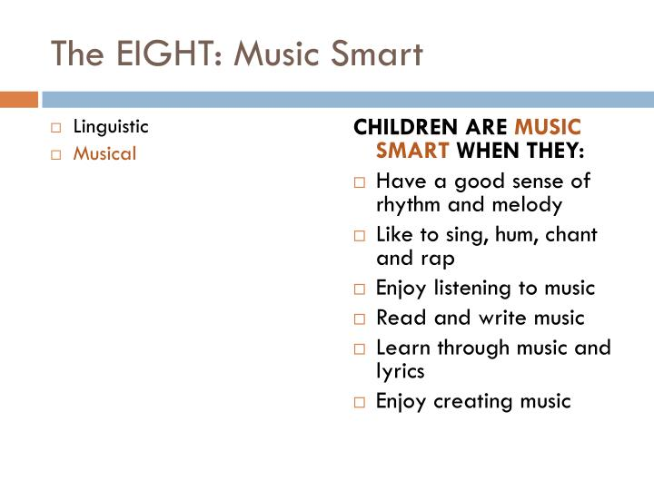 The EIGHT: Music Smart