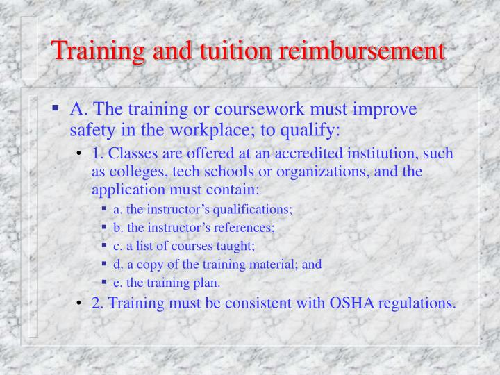Training and tuition reimbursement