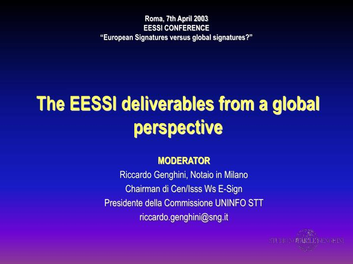 The eessi deliverables from a global perspective