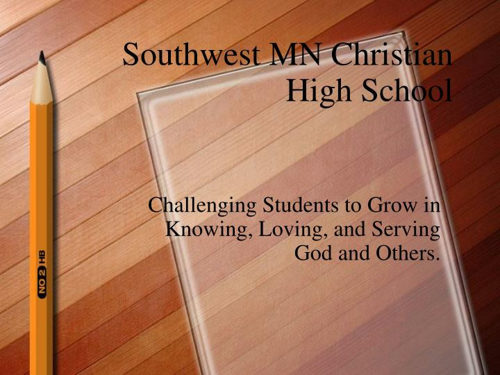 Southwest mn christian high school