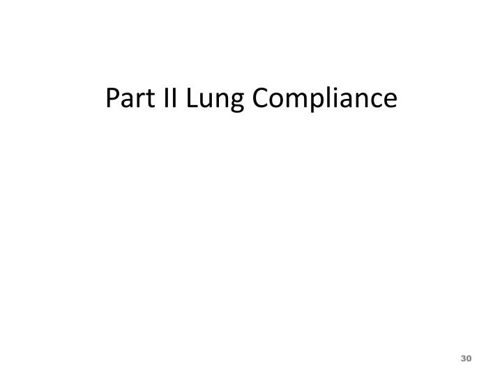 Part II Lung Compliance