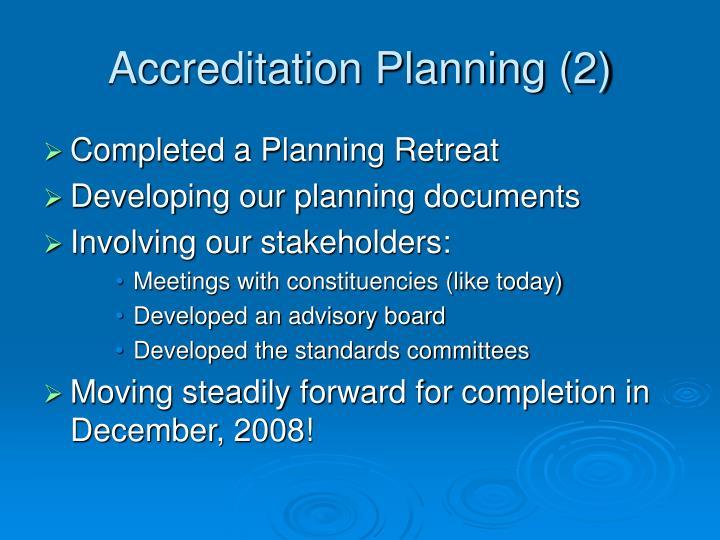 Accreditation Planning (2)