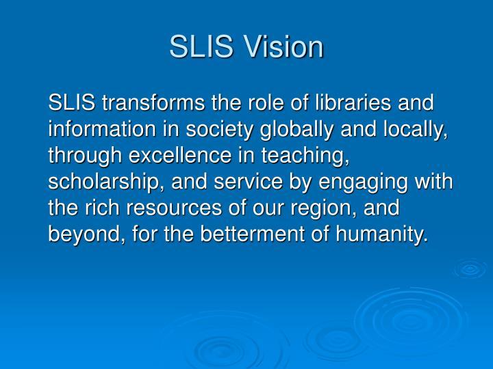 SLIS Vision