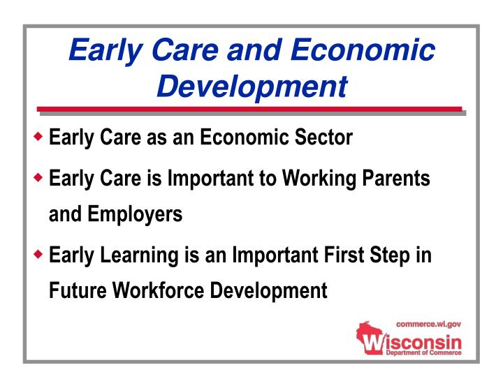 Early Care and Economic Development