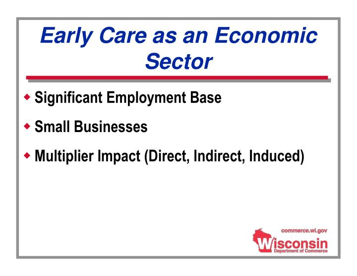 Early Care as an Economic Sector