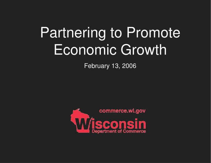 Partnering to Promote Economic Growth