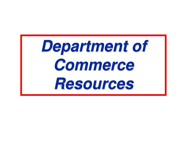 Department of Commerce Resources