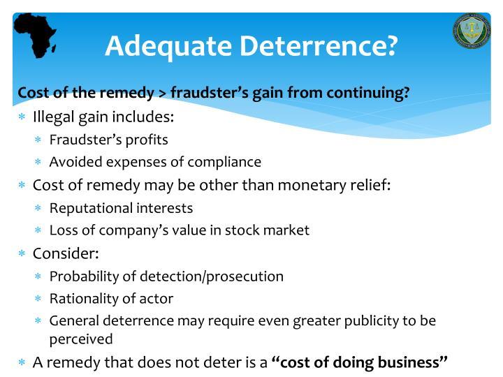 Adequate Deterrence?