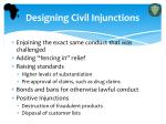 designing civil injunctions