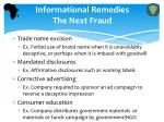 informational remedies the next fraud