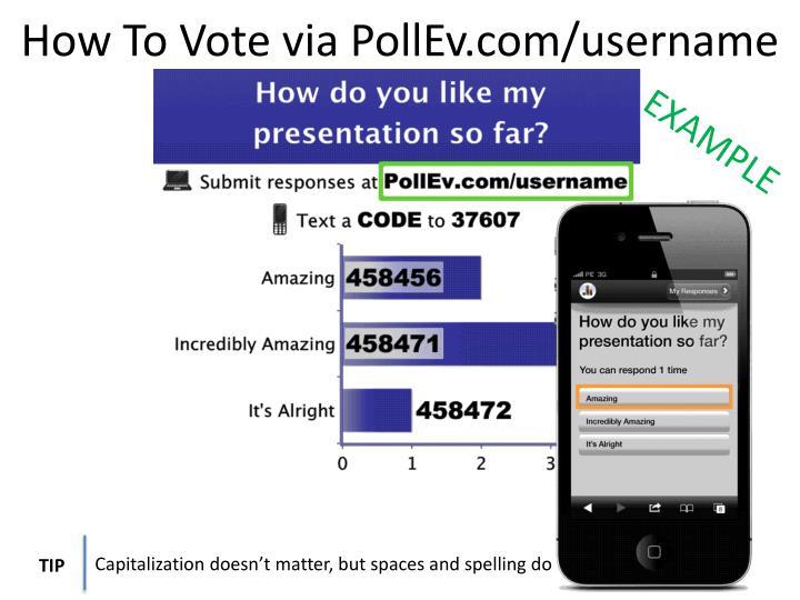 How To Vote via PollEv.com/username