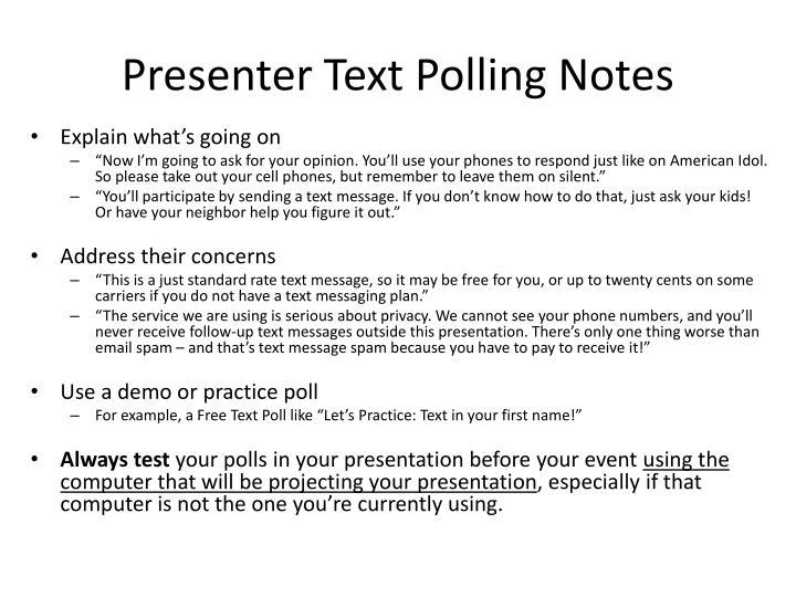 Presenter Text Polling Notes