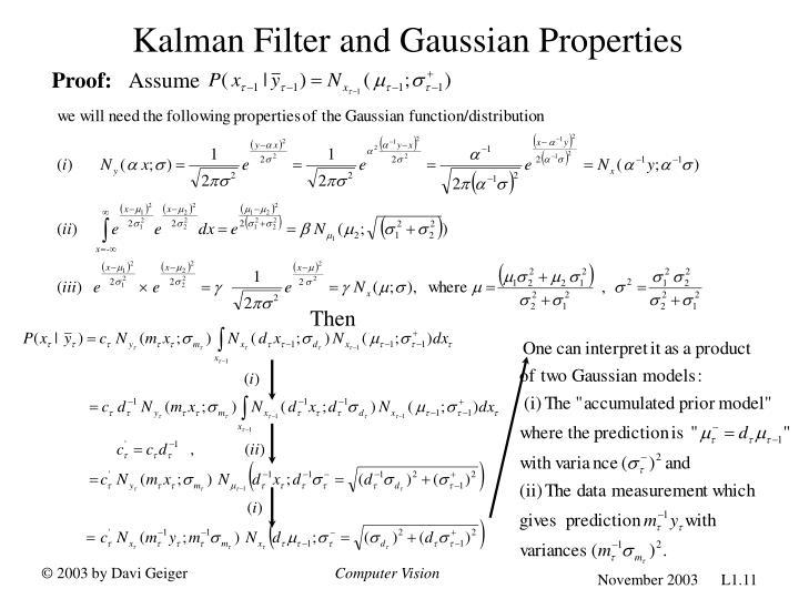 Kalman Filter and Gaussian Properties