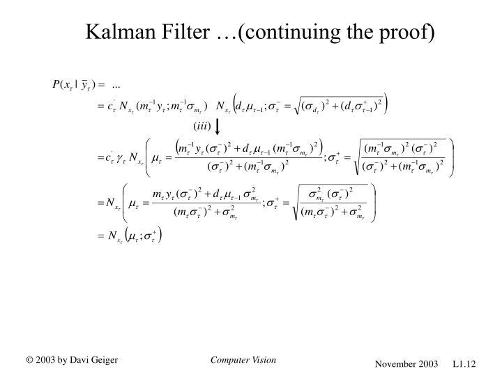 Kalman Filter …(continuing the proof)