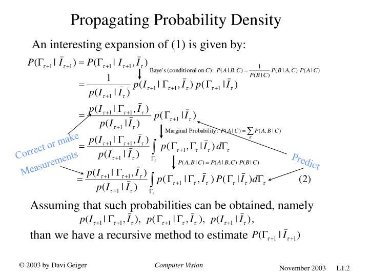 Propagating Probability Density