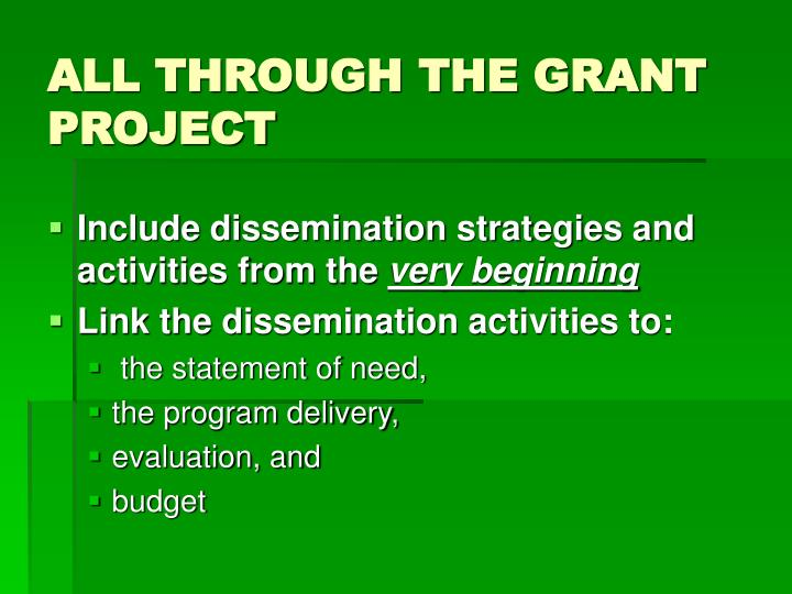 ALL THROUGH THE GRANT PROJECT