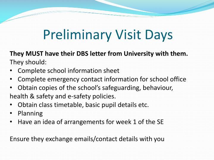 Preliminary Visit Days