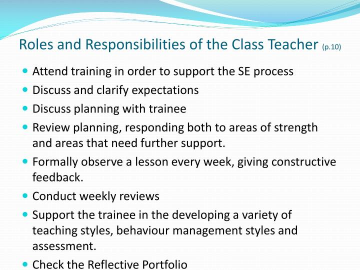 Roles and responsibilities of the class teacher p 10