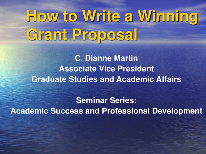 how to write a winning grant proposal How to write a grant proposal true grants can be very difficult to find and harder still to get it may not be easy to find the right grant, but when you do, properly completing the grant application will be your biggest challenge.