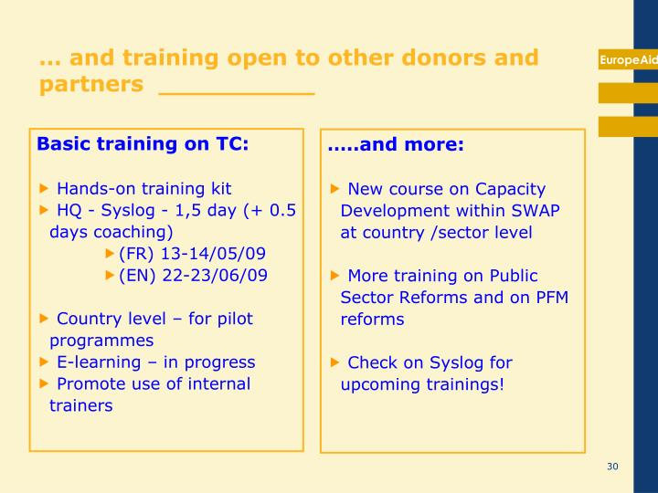 … and training open to other donors and partners  __________