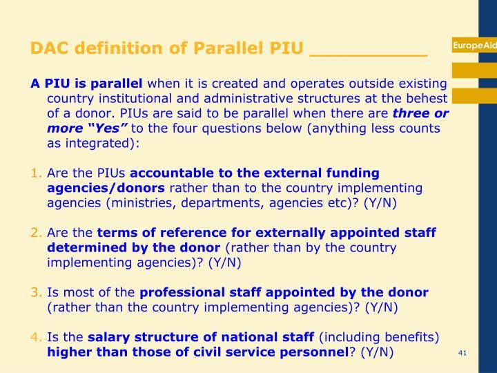 DAC definition of Parallel PIU __________