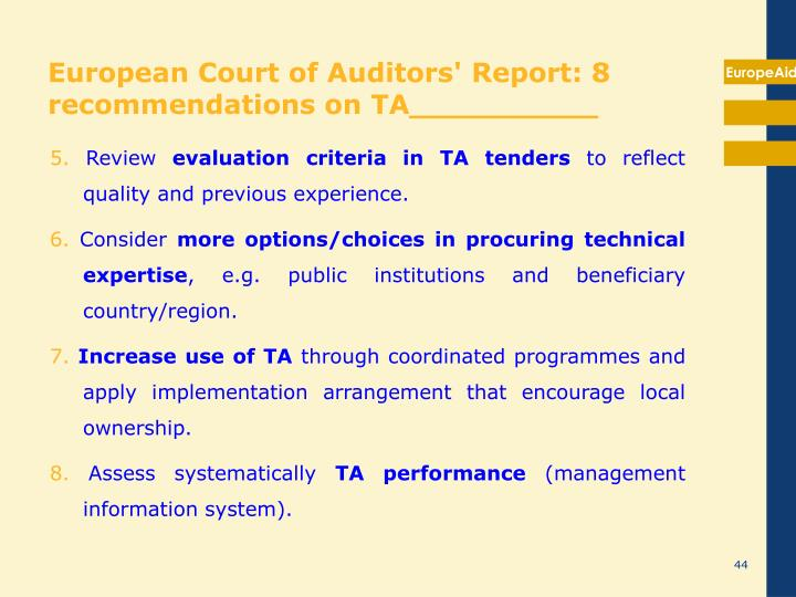 European Court of Auditors' Report: 8 recommendations on TA__________
