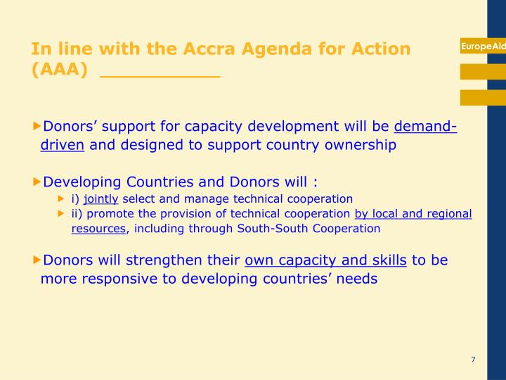 In line with the Accra Agenda for Action (AAA)  __________