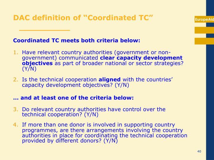 Coordinated TC meets both criteria below: