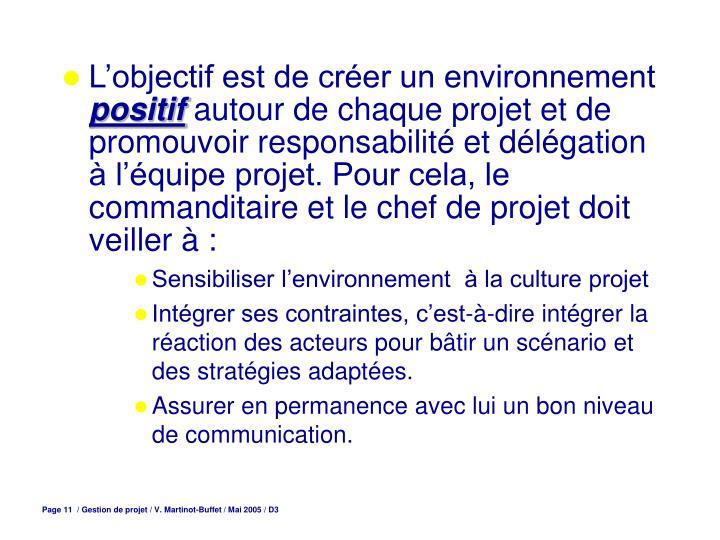 L'objectif est de créer un environnement