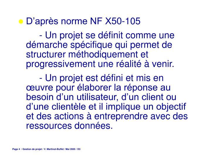 D'après norme NF X50-105