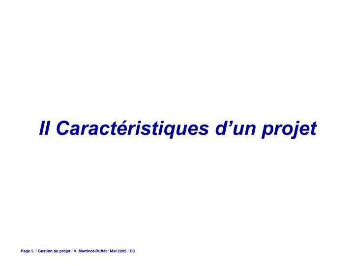 II Caractéristiques d'un projet